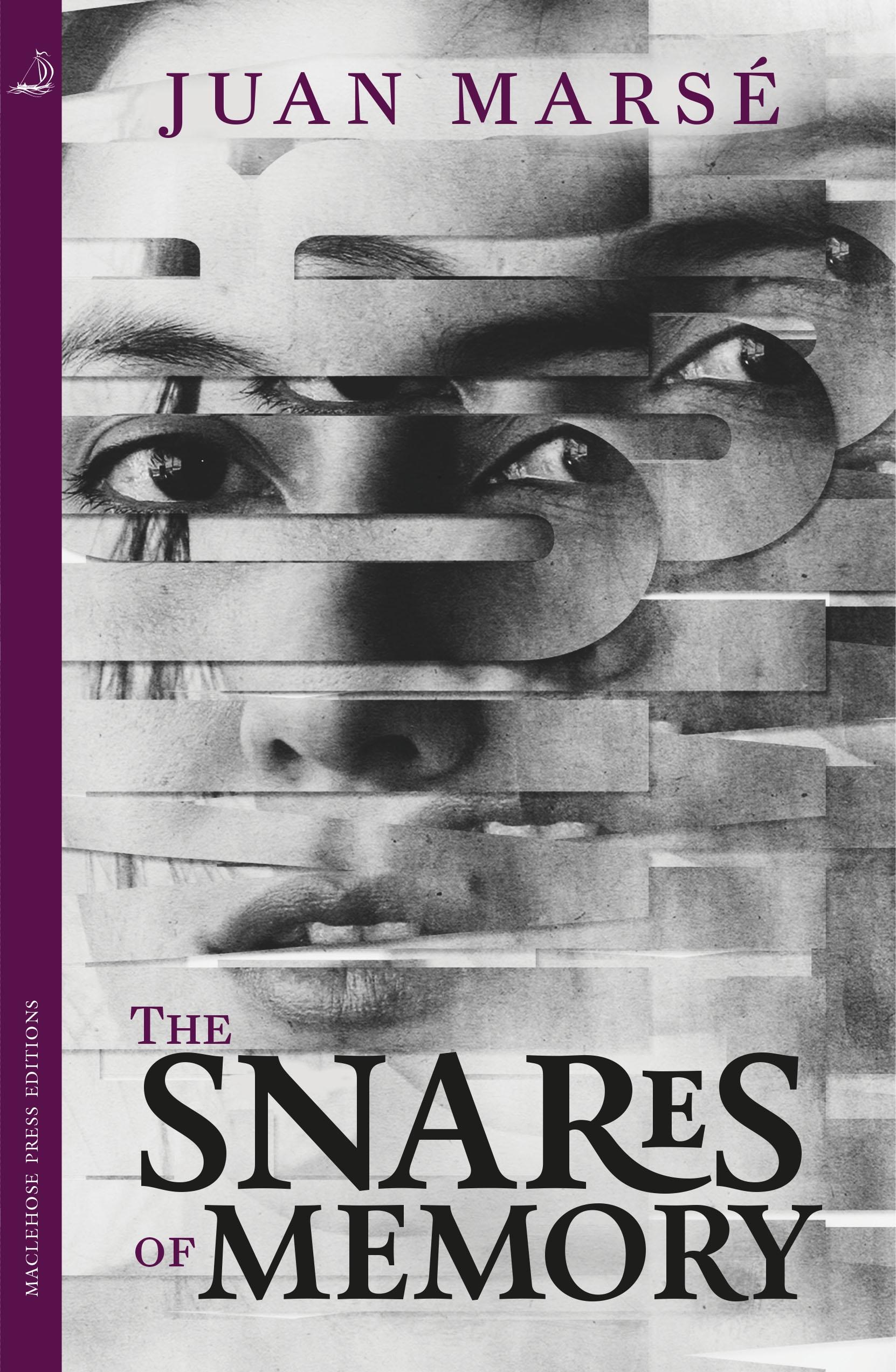 The Snares of Memory by Juan Marsé | Hachette UK